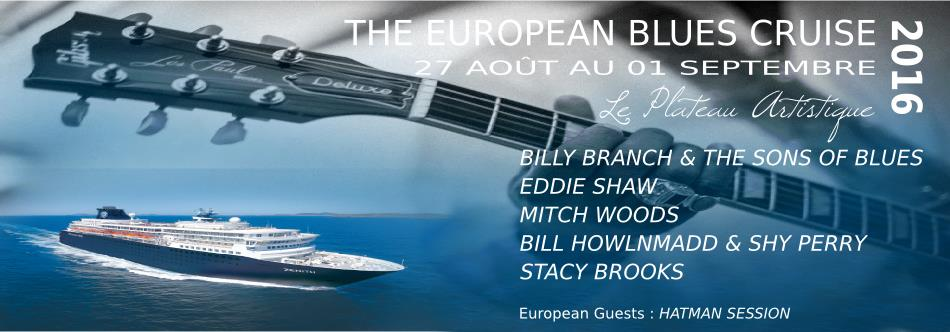 European Blues Cruise 2016, 27 ao�t au 1er septembre